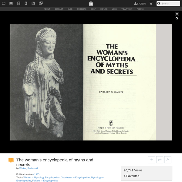 The woman's encyclopedia of myths and secrets : Walker, Barbara G : Free Download & Streaming : Internet Archive