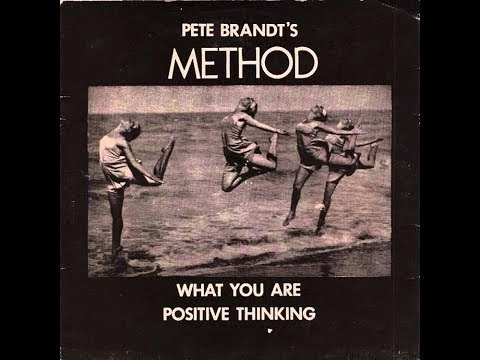 Pete Brandt's Method - What You Are (1980)