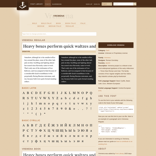 Vremena: Vremena project is a tribute to two most widespread typefaces of the early millennium - Times New Roman and Arial. The family consists of four regular weights and four italics. http://abstrkt.ru/index.php?p=freefonts# Unknown or Proprietary License. Category: Serif