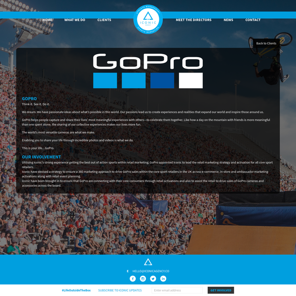 Iconic Agency are exclusively appointed by GoPro to implement marketing strategy and activation around all core sport strategic retail accounts in the UK.
