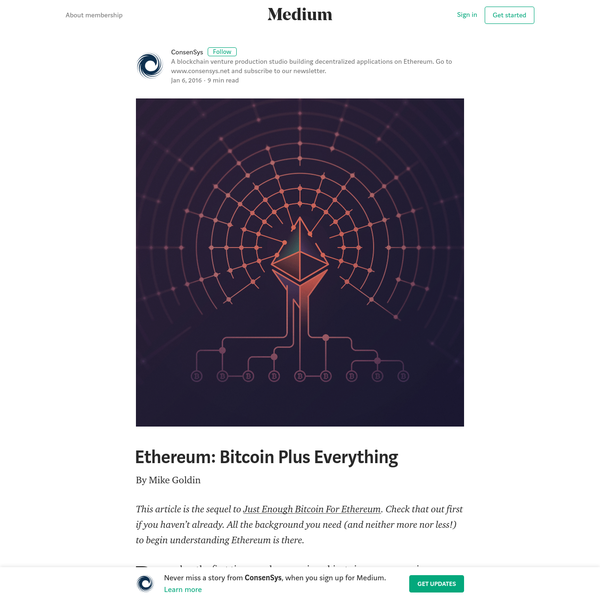 By Mike Goldin This article is the sequel to Just Enough Bitcoin For Ethereum . Check that out first if you haven't already. All the background you need (and neither more nor less!) to begin understanding Ethereum is there. Now You're Thinking With Contracts! Remember the first time you began using objects in a programming language?