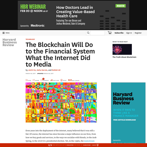 The Blockchain Will Do to the Financial System What the Internet Did to Media