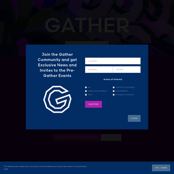 Gather is a combination of a conference and a music festival where you will meet your new best friend, dance with your future love, and innovate with your next business partner.