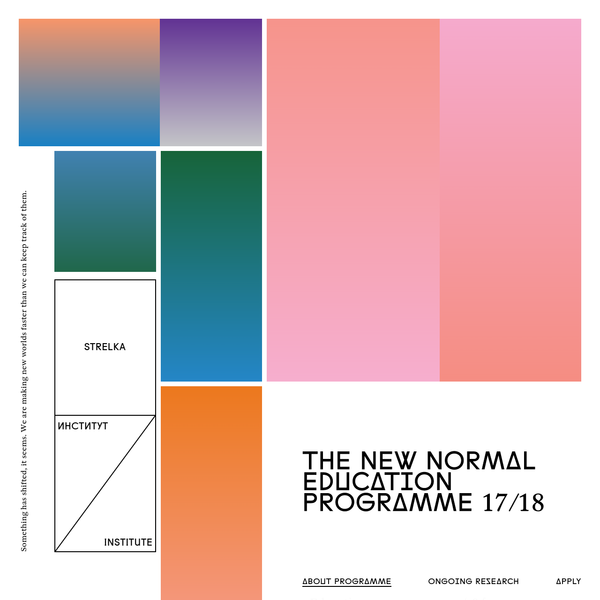 The New Normal - Strelka Institute's education programme 2017/18