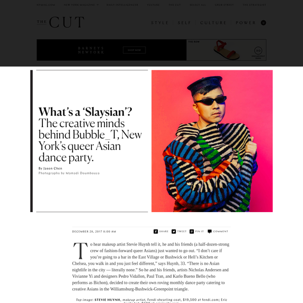 """To hear makeup artist Stevie Huynh tell it, he and his friends (a half-dozen-strong crew of fashion-forward queer Asians) just wanted to go out. """"I don't care if you're going to a bar in the East Village or Bushwick or Hell's Kitchen or Chelsea, you walk in and you just feel different,"""" says Huynh, 33."""