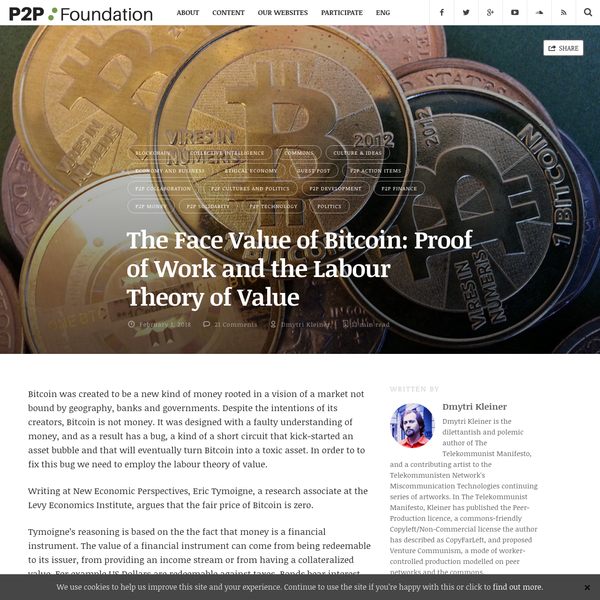 The Face Value of Bitcoin: Proof of Work and the Labour Theory of Value   P2P Foundation