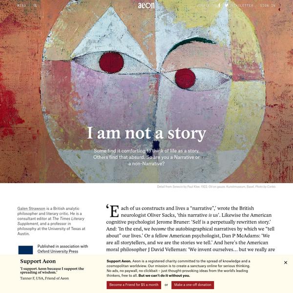 Let's ditch the dangerous idea that life is a story - Galen Strawson | Aeon Essays