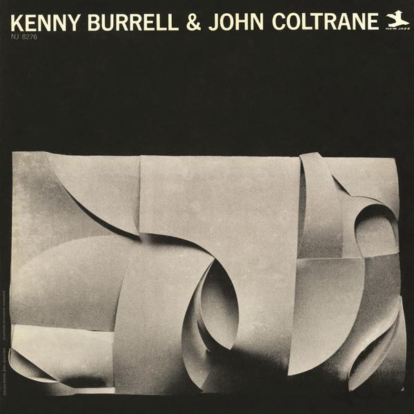 Kenny Burrell & John Coltrane — Kenny Burrell & John Coltrane