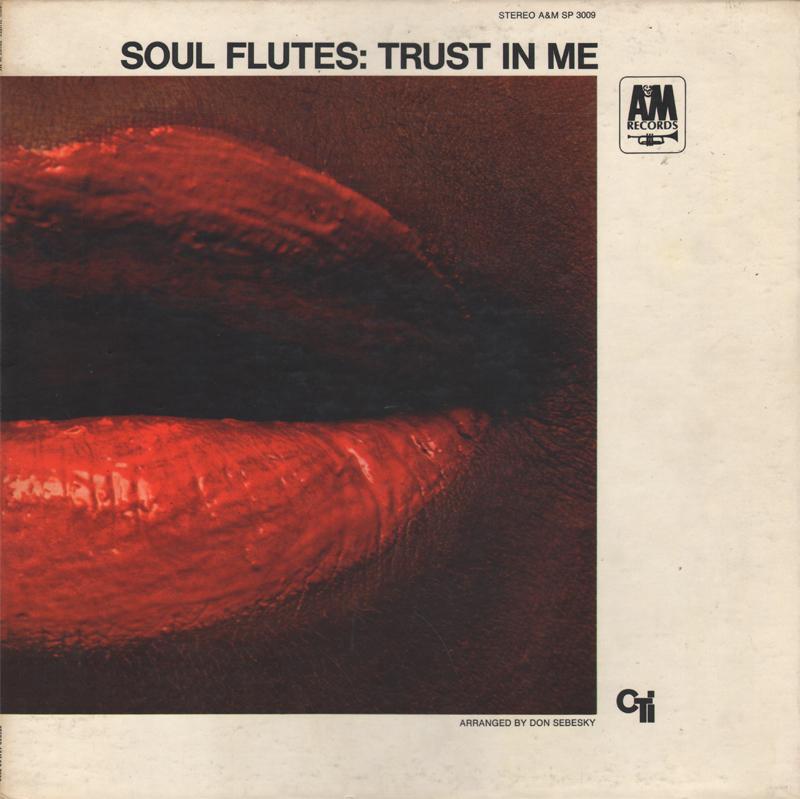 Soul Flutes — Trust In Me