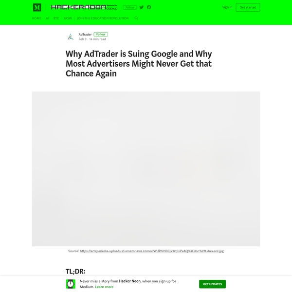 Why AdTrader is Suing Google and Why Most Advertisers Might Never Get that Chance Again