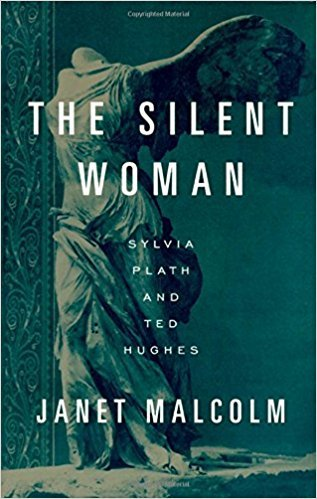 *The Silent Woman* by Janet Malcolm, 1994  Recommended by [Cathy Park Hong](https://thecreativeindependent.com/people/cathy-park-hong-on-finding-clarity-through-art-&-poetry-within-our-political-landscape/)