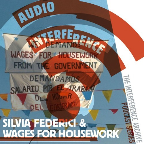 "On February 9, 2018, Interference Archive presented a talk by Silvia Federici, co-founder of the Wages for Housework movement, on the publication of her new book, The New York Wages for Housework Committee, 1972-1977. Throughout the 1970s, the Wages for Housework movement developed an analysis of women's reproductive labor- ""housework"" broadly conceived- as a primary site for mobilization."