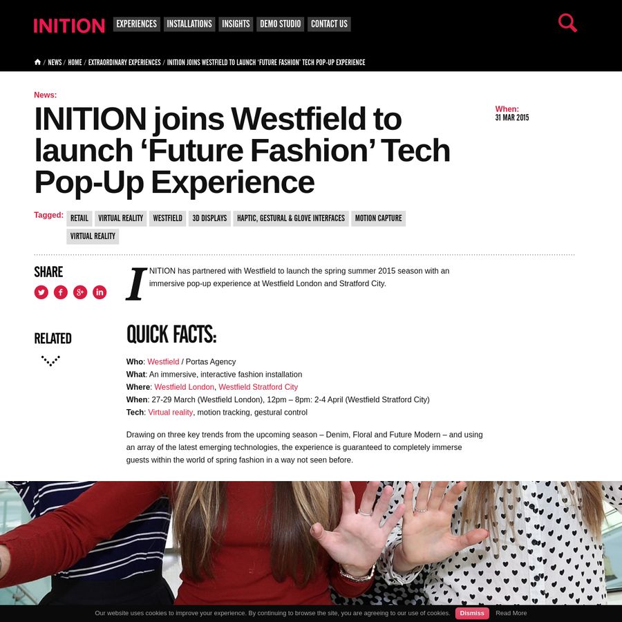 INITION has partnered with Westfield to launch the spring summer 2015 season with an immersive pop-up experience at Westfield London and Stratford City.