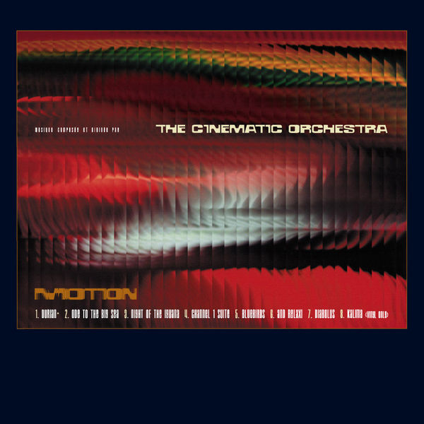 The Cinematic Orchestra — Motion