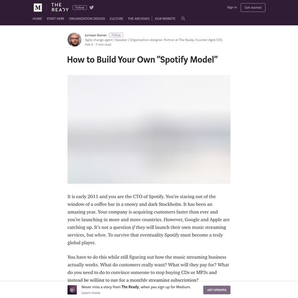 "How to Build Your Own ""Spotify Model"" - The Ready - Medium"