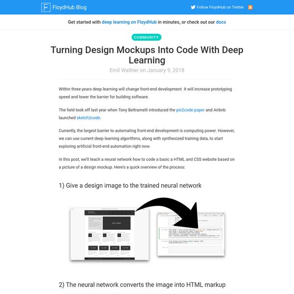 Turning Design Mockups Into Code With Deep Learning - FloydHub Blog