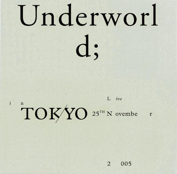 Underworld - Tokyo Live