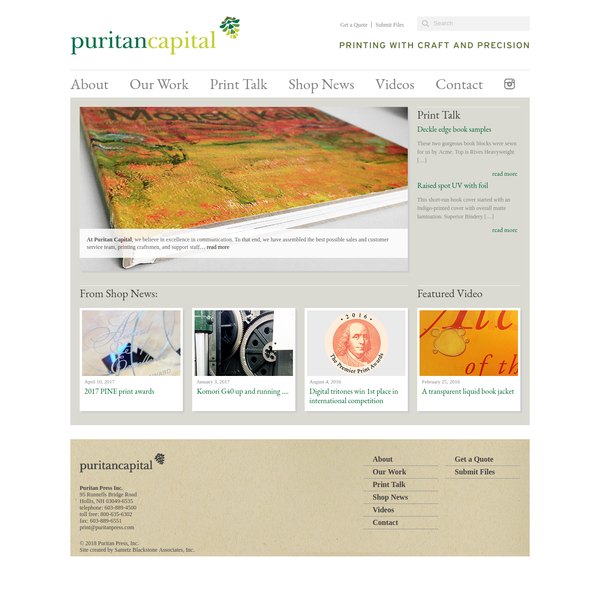 At Puritan Capital, we believe in excellence in communication. To that end, we have assembled the best possible sales and customer service team, printing craftsmen, and support staff... read more