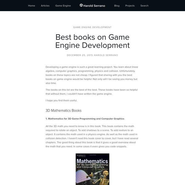 Developing a game engine is such a great learning project. You learn about linear algebra, computer graphics, programming, physics and collision. Unfortunately, books on these topics are not cheap. I figured that sharing with you the best books on game engine would be helpful. Not only will I be saving you money but also time.