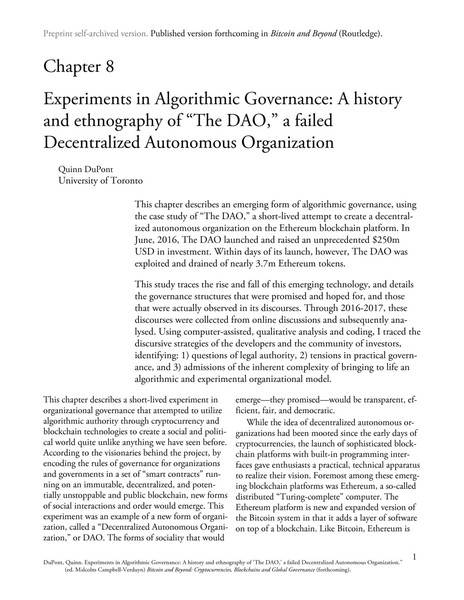 "Experiments in Algorithmic Governance: A history and ethnography of ""The DAO,"" a failed Decentralized Autonomous Organization"