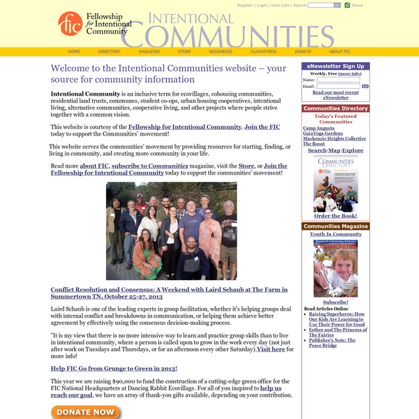 Intentional Communities - ecovillages, communes, cohousing, coops