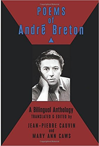 *Poems of Andre Breton: A Bilingual Anthology* by Andre Breton (Author),‎ Jean-Pierre Cauvin (Translator),‎ Mary Ann Caws (Translator), 2006  Recommended by [George Clarke](https://thecreativeindependent.com/people/george-clarke-on-slowing-down/)