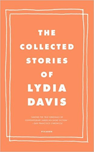 *The Collected Stories of Lydia Davis* by Lydia Davis, 2010  Recommended by [Gillian Robespierre](https://thecreativeindependent.com/people/gillian-robespierre-on-getting-a-movie-made/)