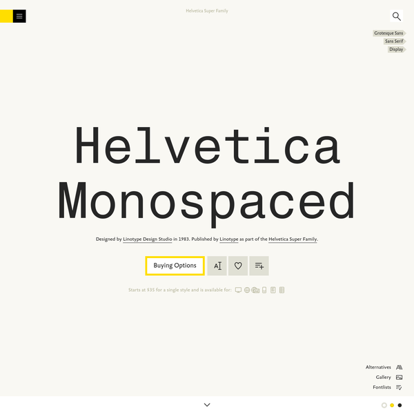 Helvetica Monospaced is a typeface designed by Linotype Design Studio, and is available for Desktop, Web, DigitalAds, App, ePub, and Server. Try, buy and download these fonts now!