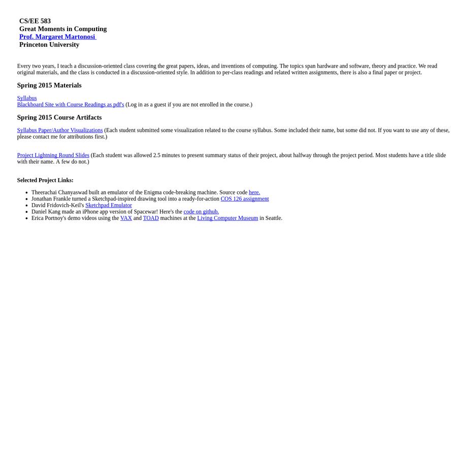 CS/EE 583 Great Moments in Computing Prof. Margaret Martonosi Princeton University