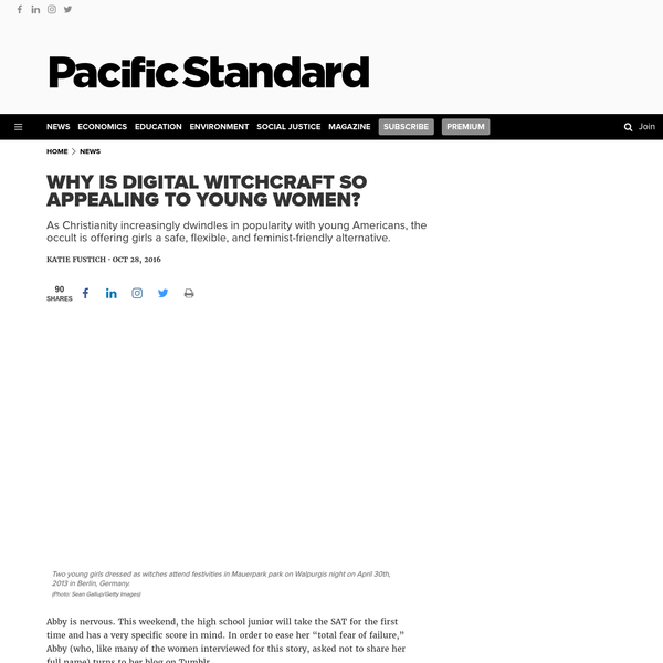 Why Is Digital Witchcraft So Appealing to Young Women?