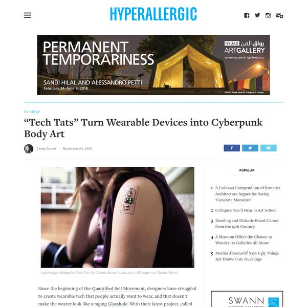 """Tech Tats"" Turn Wearable Devices into Cyberpunk Body Art"