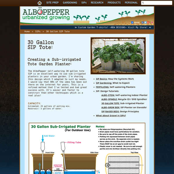 The AlboPepper self-watering 30 gallon tote SIP is an excellent way to use sub-irrigated planters in your urban garden.
