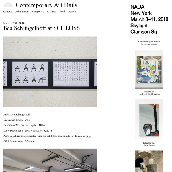 Contemporary Art Daily. A Daily Journal of International Exhibitions. | Artist: Bea Schlingelhoff Venue: SCHLOSS, Oslo Exhibition Title: Women against Hitler Date: December 1, 2017 - January 13, 2018 Note: A publication