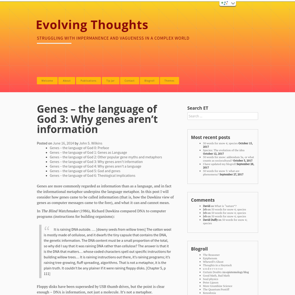 Genes - the language of God 3: Why genes aren't information