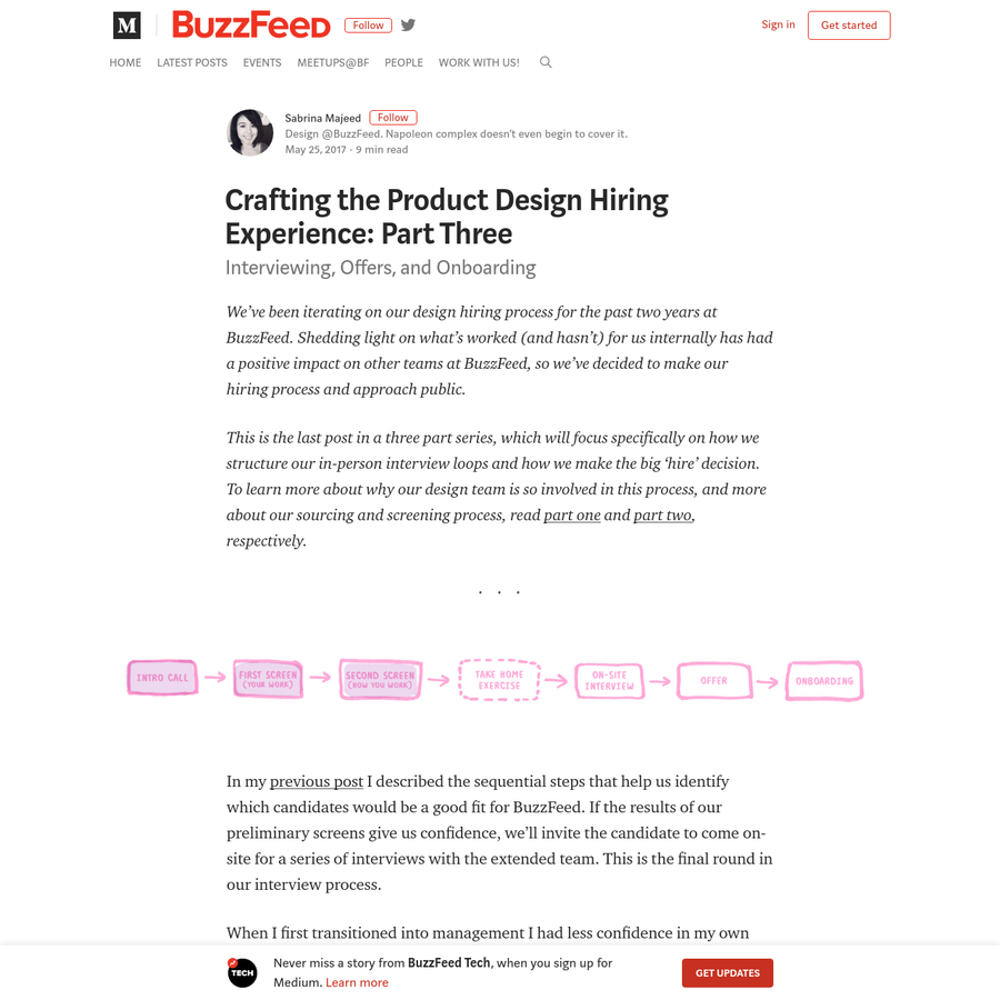 In my previous post I described the sequential steps that help us identify which candidates would be a good fit for BuzzFeed. If the results of our preliminary screens give us confidence, we'll invite the candidate to come on-site for a series of interviews with the extended team.