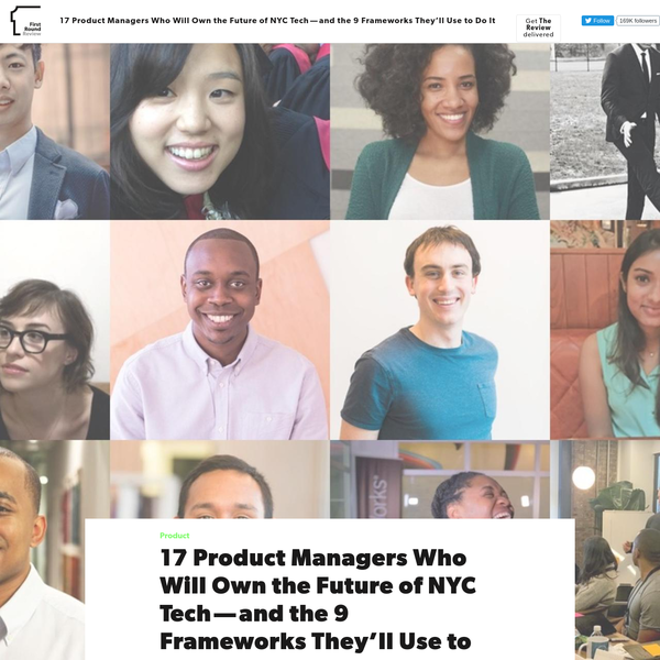 In October, 17 product managers sat around a table at First Round's New York Office, ready to learn something new. They'd been hand-picked out of 800+ applicants for the First Round Product Program - the first seminar series of its kind for rising star PMs destined to shape the industry for years to come.