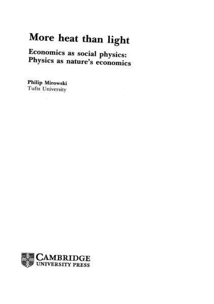 Mirowski, Philip_More Heat than Light: Economics as Social Physics: Physics as Nature's Economics (1989)