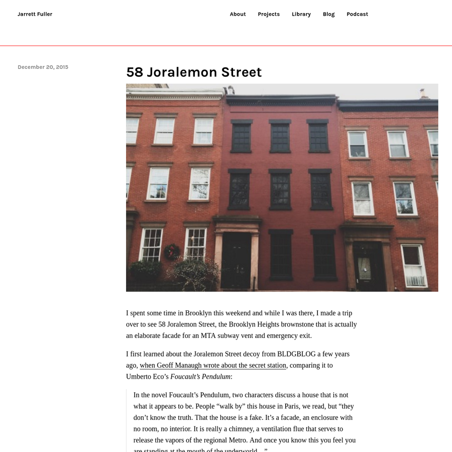 I spent some time in Brooklyn this weekend and while I was there, I made a trip over to see 58 Joralemon Street, the Brooklyn Heights brownstone that is actually an elaborate facade for an MTA subway...