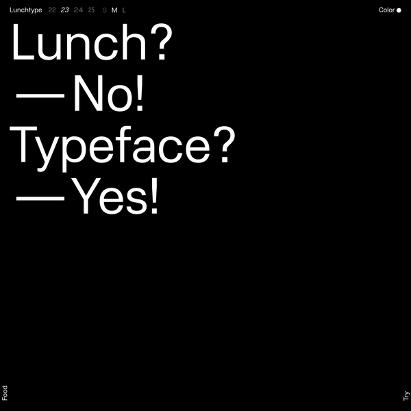 Lunchtype Typeface