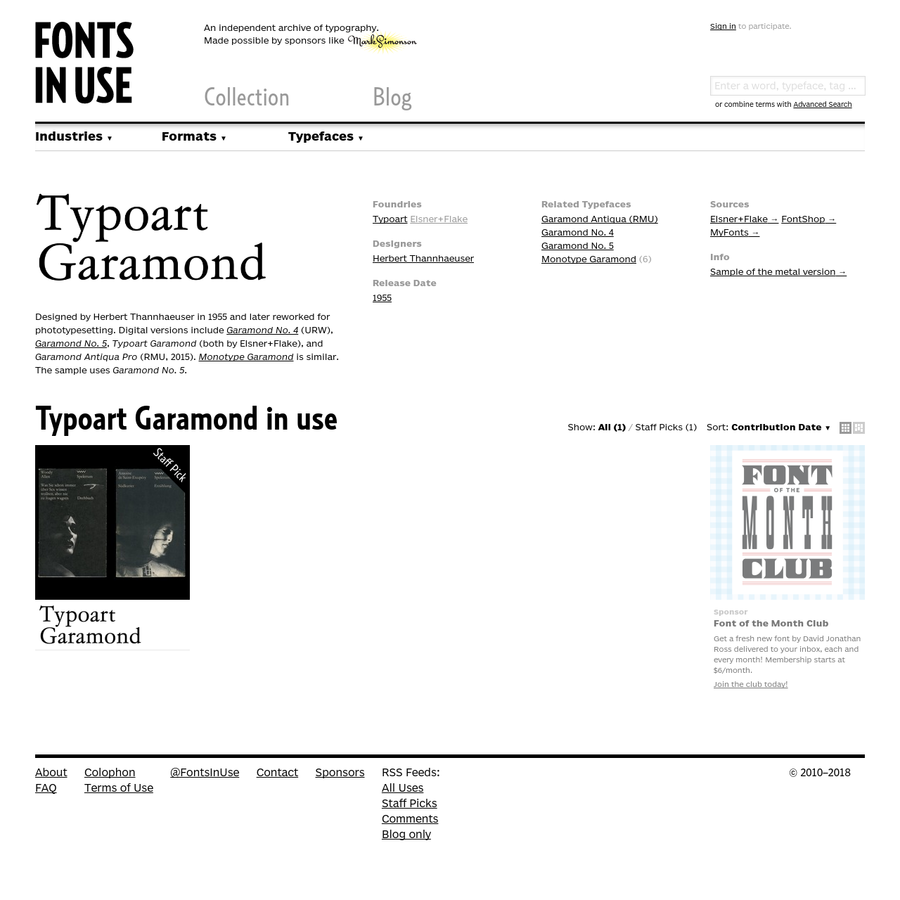 Typoart Garamond in use. Designed by Herbert Thannhaeuser in 1955 and later reworked for phototypesetting. Digital versions include Garamond No. 4 (URW), Garamond No. 5, Typoart Garamond (both by Elsner+Flake), and Garamond Antiqua Pro (RMU, 2015). Monotype Garamond is similar. The sample uses Garamond No. 5.