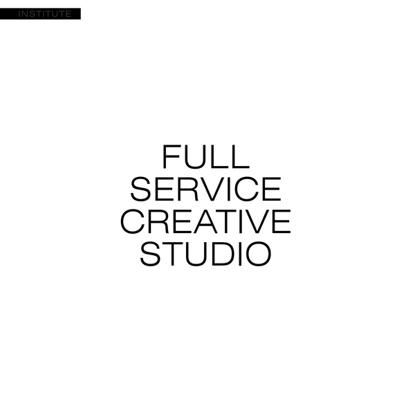 Institute is a full-service creative studio founded by Nate Brown that offers creative direction, experiences, concept development, content creation, production & post-production