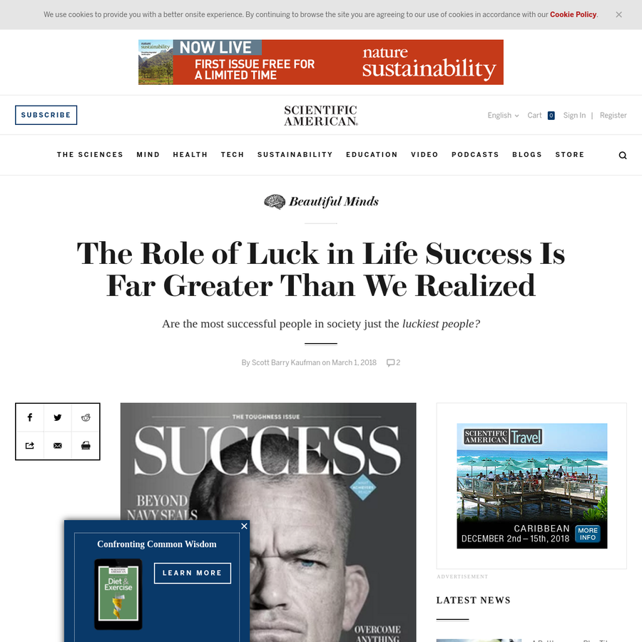 What does it take to succeed? What are the secrets of the most successful people? Judging by the popularity of magazines such as Success, Forbes, Inc., and Entrepreneur, there is no shortage of interest in these questions.