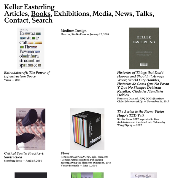 Keller Easterling is an architect, writer and professor at Yale University.