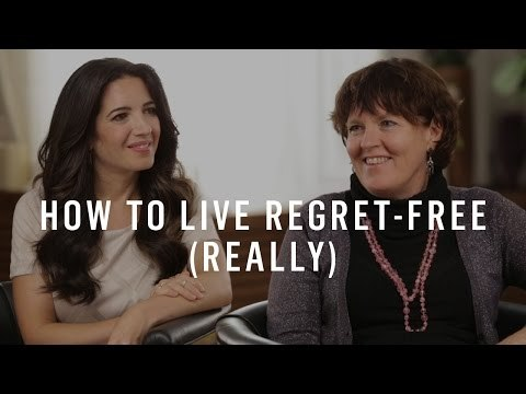 Five Regrets of The Dying: Marie Forleo & Bronnie Ware