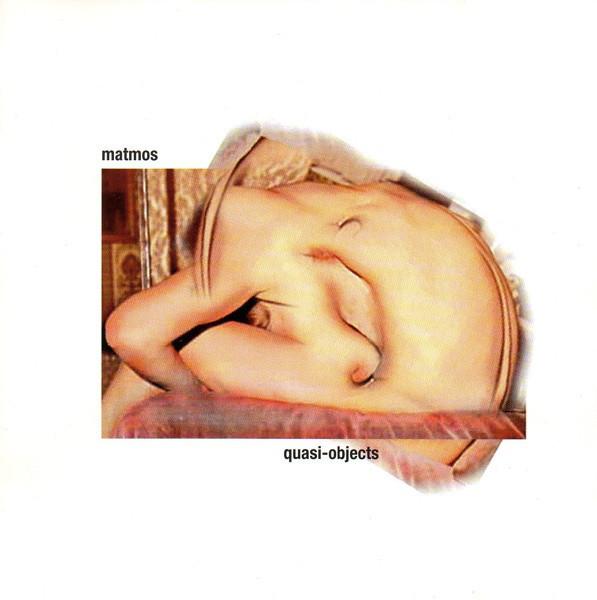 Matmos - Quasi-Objects
