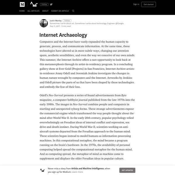 Internet Archaeology - Artists and Machine Intelligence - Medium