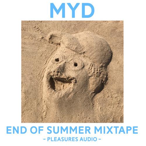 Myd l Pleasures Audio - End of Summer Mixtape