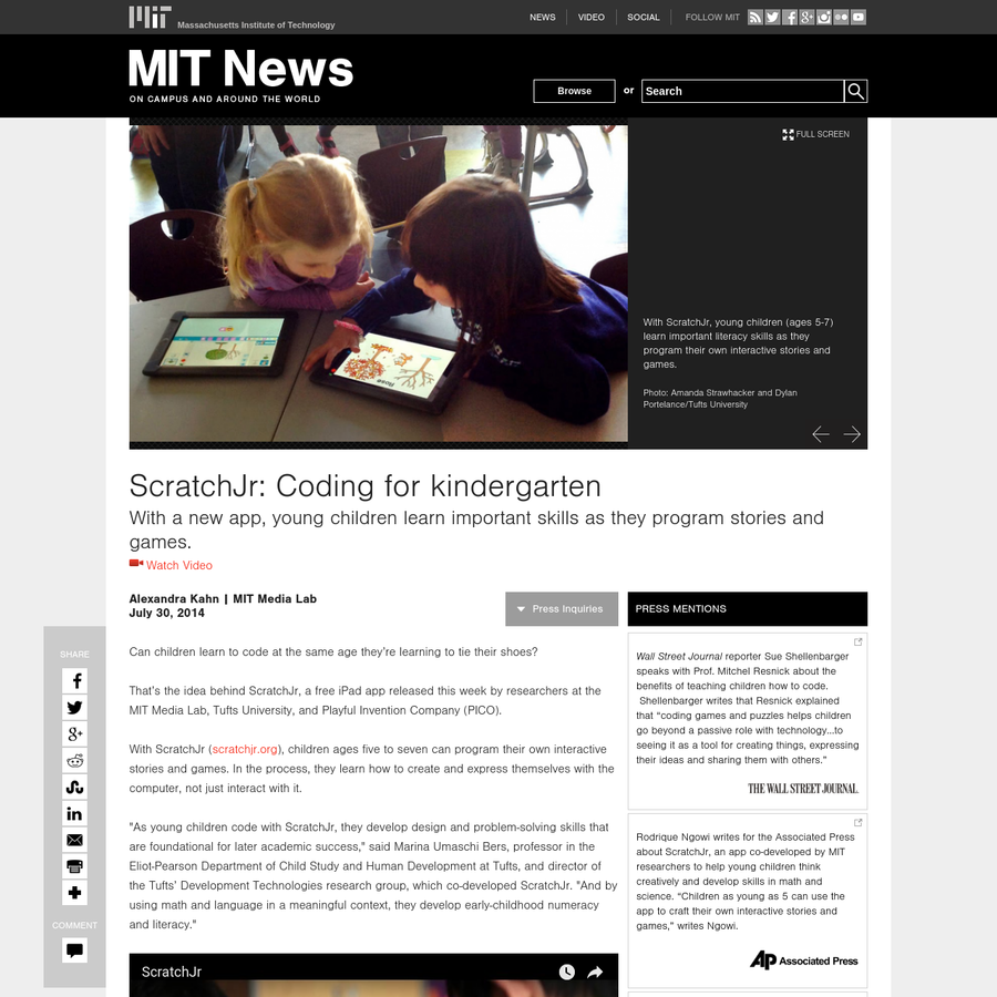 That's the idea behind ScratchJr, a free iPad app released this week by researchers at the MIT Media Lab, Tufts University, and Playful Invention Company (PICO). With ScratchJr ( scratchjr.org), children ages five to seven can program their own interactive stories and games.