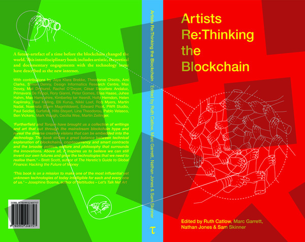 Artists Rethinking the Blockchain, Ed. Catlow, Garrett, Jones