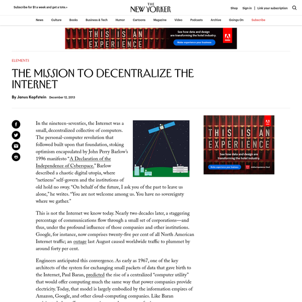The Mission to Decentralize the Internet